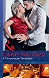A Tempestuous Temptation (Mills & Boon Modern)