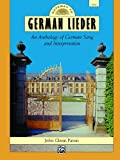 Gateway to German Lieder: An Anthology of German Song and Interpretation (English and German Edition)
