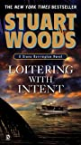 Loitering With Intent (Stone Barrington, No. 16) (0451228561) by Woods, Stuart
