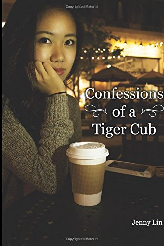 Confessions Of A Tiger Cub: Privileges Of Asian Parenting Techniques From The Child'S Perspective