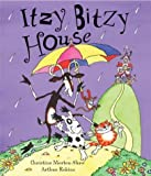 img - for Itzy Bitzy House by Christine Morton-Shaw (2004-09-01) book / textbook / text book