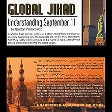 Global Jihad: Understanding September 11 Audiobook by Quintan Wiktorowicz Narrated by Grover Gardner