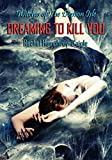 Dreaming to Kill You (Witches of The Demon Isle Book 5)