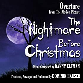 """Overture from """"The Nightmare Before Christmas"""" By Danny Elfman"""