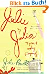 Julie and Julia: My Year of Cooking D...