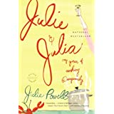 Julie and Julia: My Year of Cooking Dangerouslyby Julie Powell