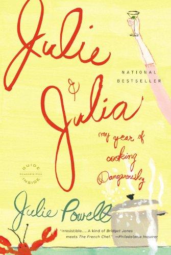 Julie & Julia: 365 Days, 524 Recipes, 1 Tiny Apartment Kitchen