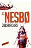 Cucarachas. Harry Hole 2 (ROJA Y NEGRA)