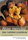 echange, troc Bernadette Mérenne-Schoumaker, Claire Levasseur - Atlas des matières premières : Des ressources stratégiques