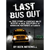 Last Bus Out ~ Beck McDowell