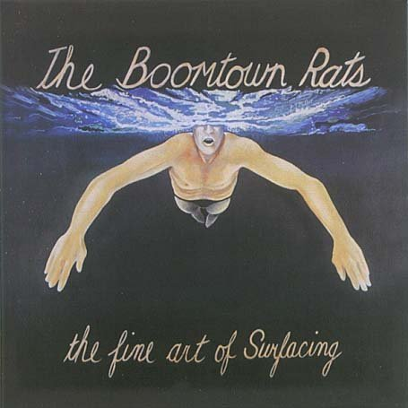 The Boomtown Rats - The Fine Art Of Surfacing (Bonus Tracks) - Zortam Music