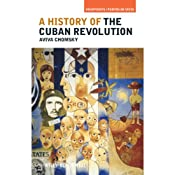 A History of the Cuban Revolution Audiobook