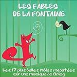 Les fables de La Fontaine: Les 17 plus belles fables | Jean de La Fontaine