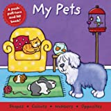 Igloo Publications My Pets (Board Book Deluxe)