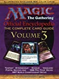 Magic the Gathering: Official Encyclopedia: The Complete Card Guide, vol 3 [Paperback]