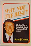 Why not the best? (0805455825) by Jimmy Carter