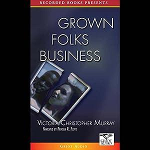 Grown Folks Business Audiobook