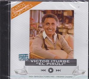 Exitos Digitales: Victor Iturbe El Piruli