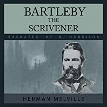 Bartleby, the Scrivener | Livre audio Auteur(s) : Herman Melville Narrateur(s) : B.J. Harrison