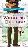 The Wedding Officer: A Novel (Bantam Discovery)
