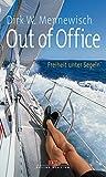 Out of Office: Freiheit unter Segeln
