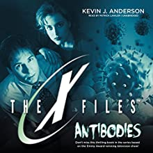 Antibodies (       UNABRIDGED) by Kevin J. Anderson Narrated by Patrick Lawlor