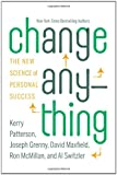 Change Anything: The New Science of Personal Success (0446573914) by Patterson, Kerry