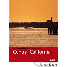 The Stormrider Surf Guide - Central California (The Stormrider Surf Guides) (English Edition)