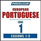 Pimsleur Portuguese (European) Level 1, Lessons 1-5: Learn to Speak and Understand European Portuguese with Pimsleur Language Programs  von  Pimsleur Gesprochen von:  Pimsleur
