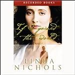 If I Gained the World | Linda Nichols