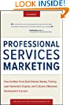 Professional Services Marketing: How...