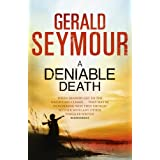 A Deniable Deathby Gerald Seymour