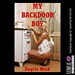 My Backdoor Boy: A First Anal Sex Erotica Story | Angela Ward