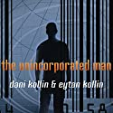 The Unincorporated Man Audiobook by Dani Kollin, Eytan Kollin Narrated by Todd McLaren