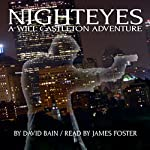 Nighteyes: A Will Castleton Adventure | David Bain