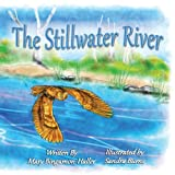img - for The Stillwater River book / textbook / text book