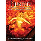 Hunted: The Unofficial and Unauthorised Guide to Supernatural Series 1-3von &#34;Sam Ford&#34;