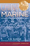 China Marine: An Infantrymans Life after World War II