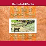 The Tale of Applebeck Orchard: The Cottage Tales of Beatrix Potter (       UNABRIDGED) by Susan Wittig Albert Narrated by Virginia Leishman