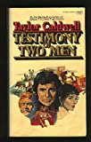 TESTIMONY TWO MEN: 1 (0449239357) by Caldwell, Taylor