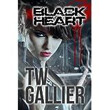 Black Heart (Black Heart Series Book 1) ~ TW Gallier