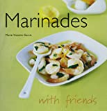 img - for Marinades (With Friends) book / textbook / text book