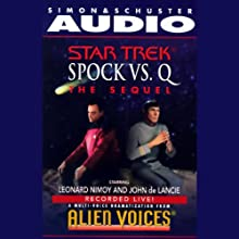 Star Trek: Spock vs. Q (Adapted)  by Leonard Nimoy Narrated by Leonard Nimoy, John de Lancie