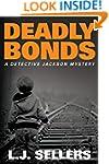 Deadly Bonds (A Detective Jackson Mys...