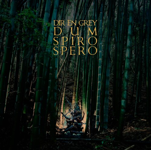 Dum Spiro Spero [Deluxe]