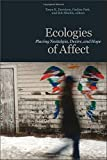 img - for Ecologies of Affect: Placing Nostalgia, Desire, and Hope (Environmental Humanities) book / textbook / text book