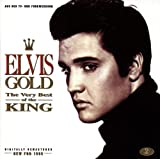 Elvis Presley Gold: the Very Best of the King