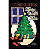 Holidays Can Be Murder: A Charlie Parker Christmas Mystery (The Charlie Parker Mystery Series)by Connie Shelton