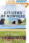 Citizens of Nowhere: From Refugee Cam...