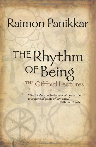 The Rhythm of Being: The Gifford Lectures: Raimon Panikkar: 9781570758553: Amazon.com: Books